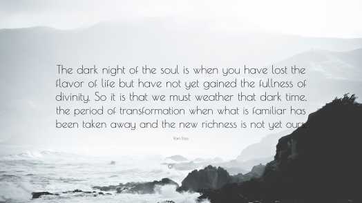 53057-Ram-Dass-Quote-The-dark-night-of-the-soul-is-when-you-have-lost