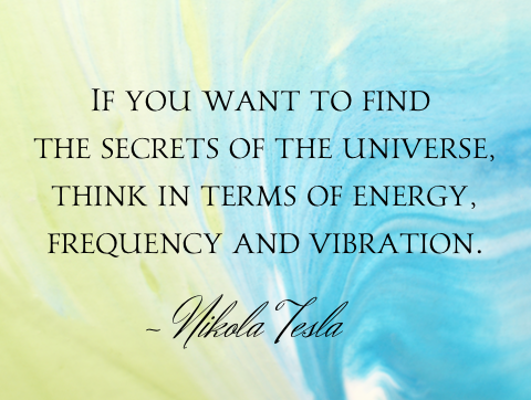 if_you_want_to_find_the_secrets_of_the_universe.._tesla_quote_large