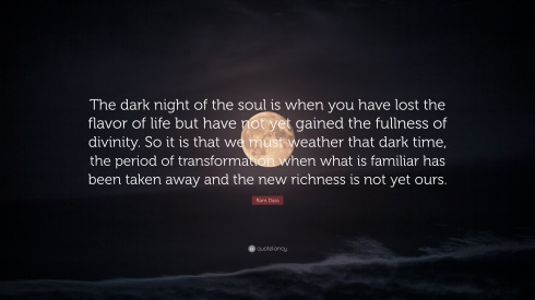 53056-Ram-Dass-Quote-The-dark-night-of-the-soul-is-when-you-have-lost